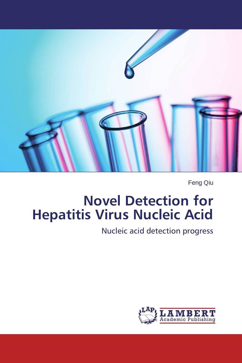 Novel Detection for Hepatitis Virus Nucleic Acid viruses cell transformation and cancer 5