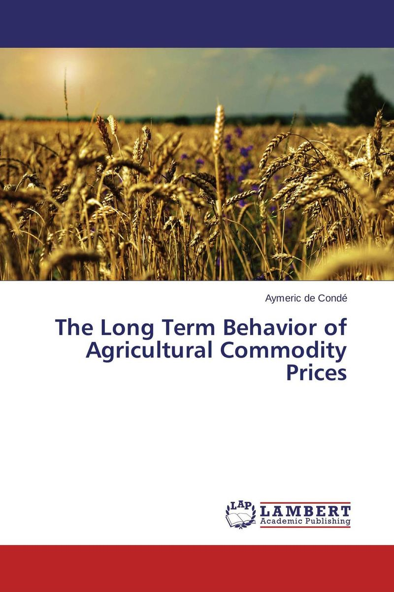 The Long Term Behavior of Agricultural Commodity Prices