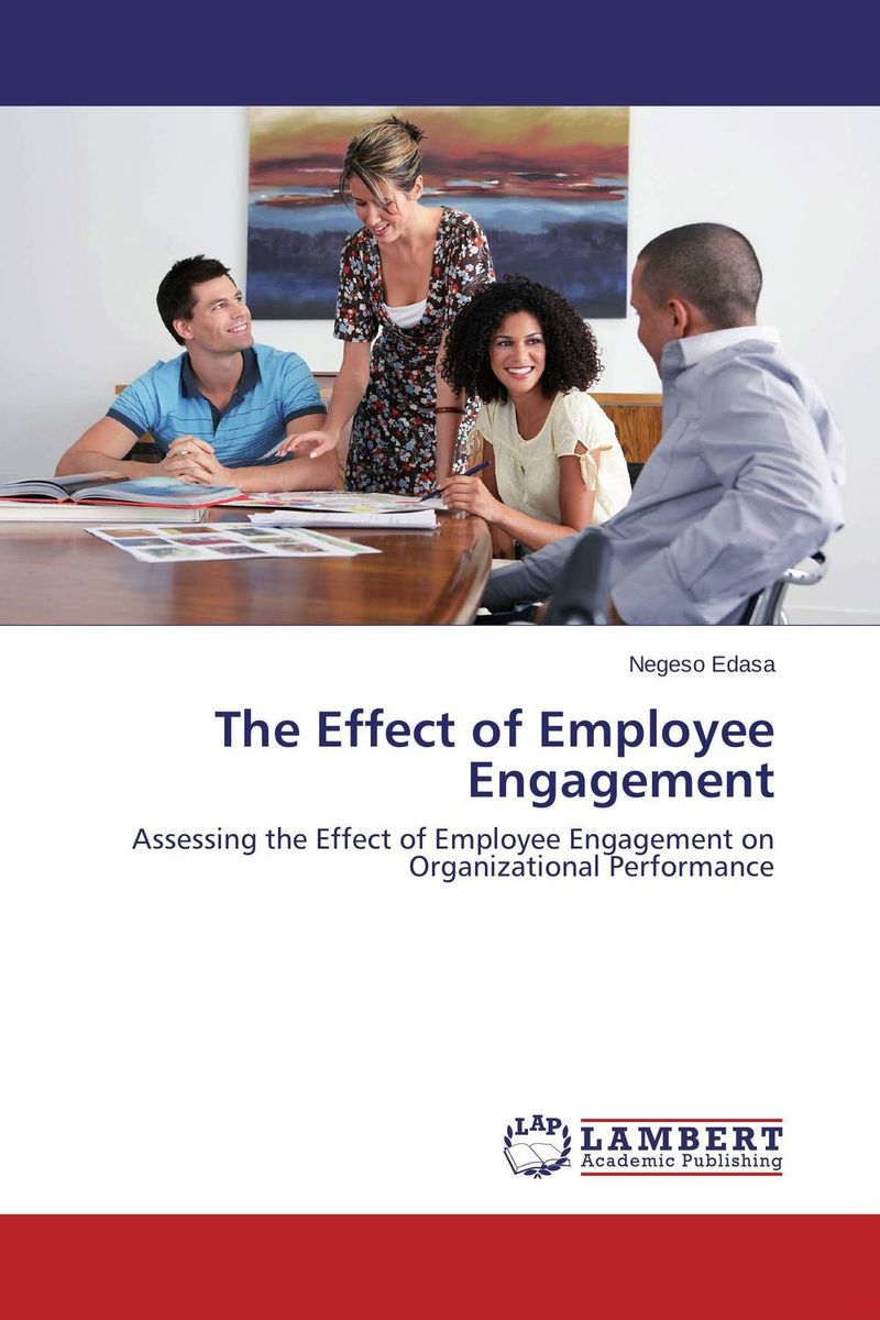 The Effect of Employee Engagement managing the store