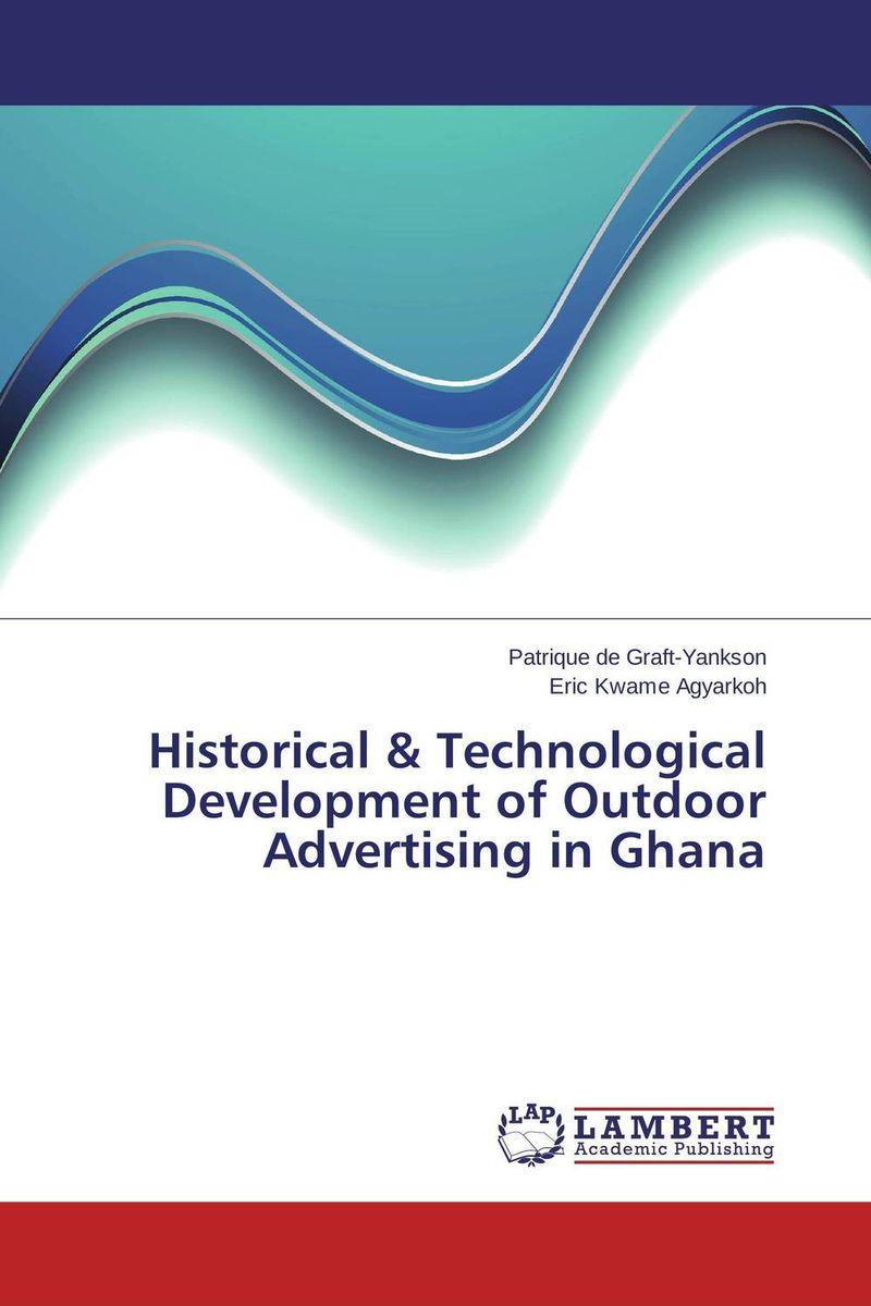 Historical & Technological Development of Outdoor Advertising in Ghana samuel b owusu mintah ecotourism development in ghana an introduction