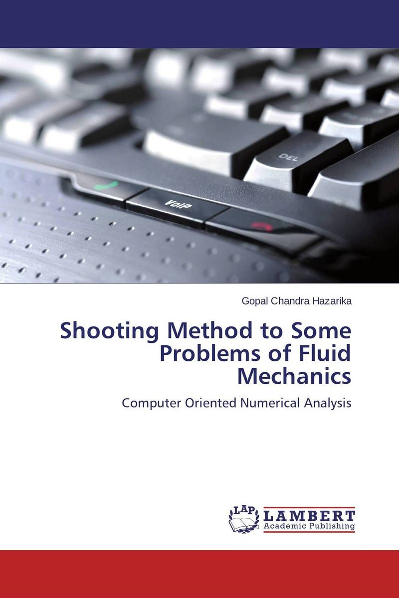 Shooting Method to Some Problems of Fluid Mechanics modern security methods in applied computer science