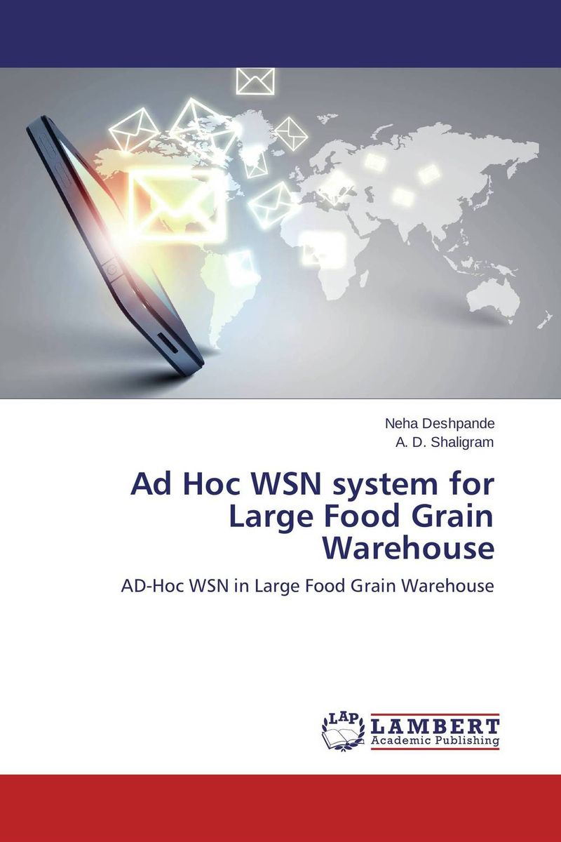 Ad Hoc WSN system for Large Food Grain Warehouse food e commerce