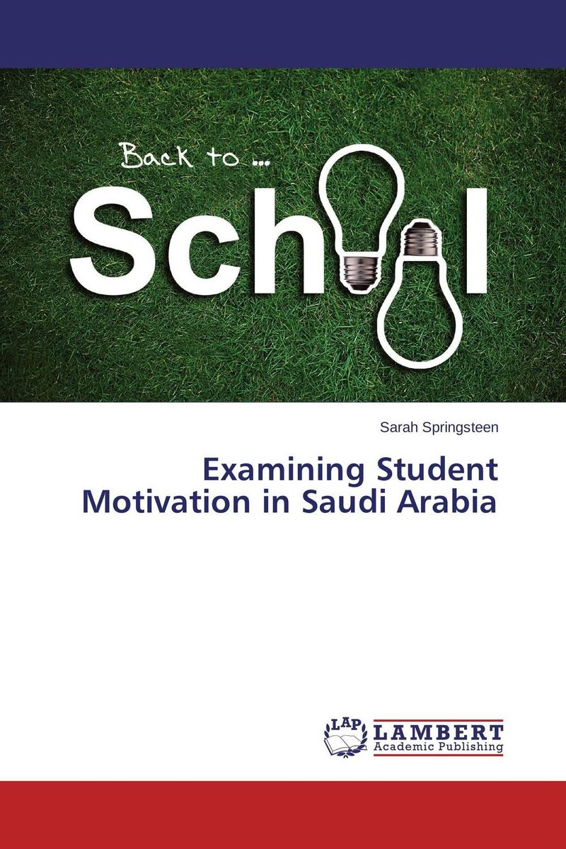 Examining Student Motivation in Saudi Arabia