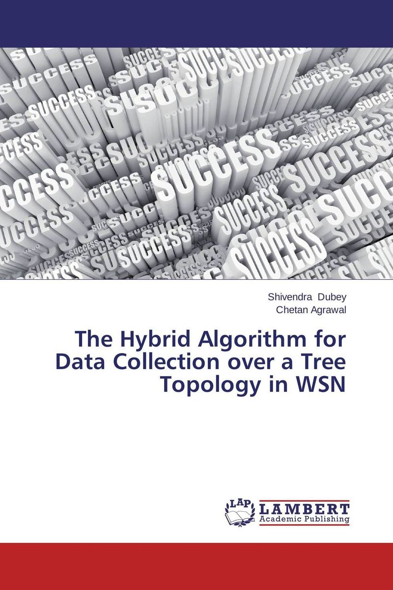 The Hybrid Algorithm for Data Collection over a Tree Topology in WSN видеоигра софтклаб the stronghold collection
