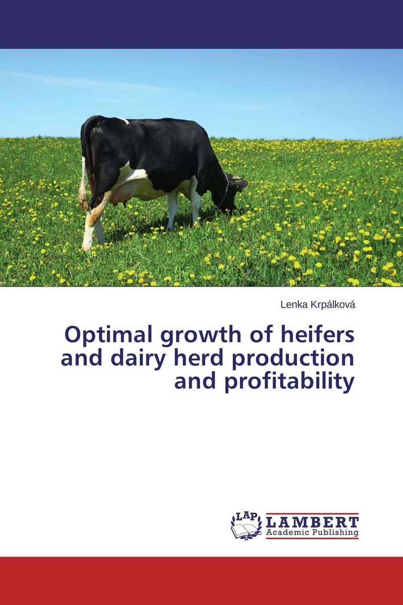 Optimal growth of heifers and dairy herd production and profitability current fertility status in cattle of mini dairy farms