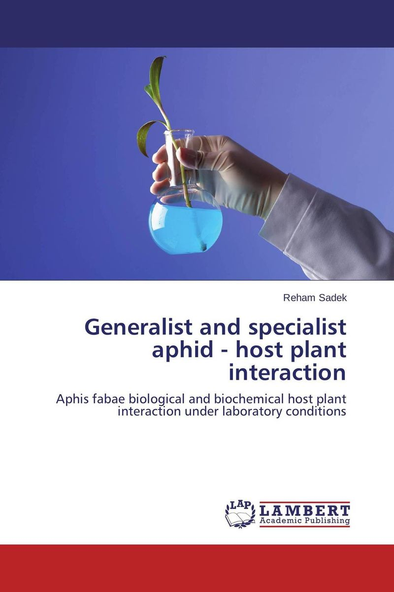 Generalist and specialist aphid - host plant interaction michael wink annual plant reviews functions and biotechnology of plant secondary metabolites