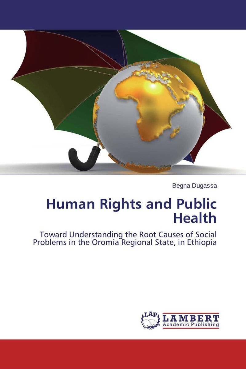 Human Rights and Public Health victims stories and the advancement of human rights