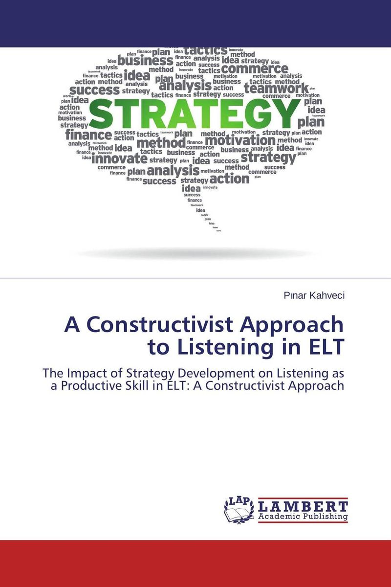 A Constructivist Approach to Listening in ELT a new perspective on the evaluation of elt materials