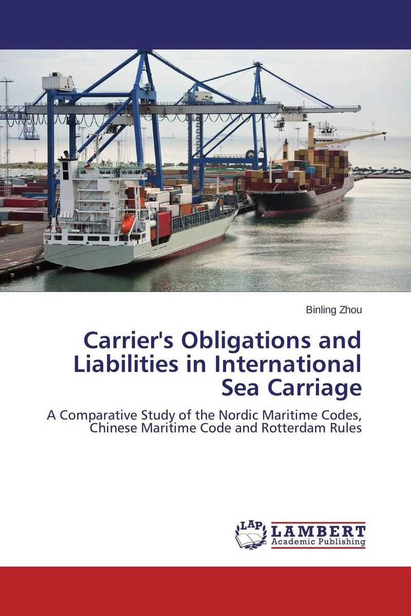 купить Carrier's Obligations and Liabilities in International Sea Carriage недорого