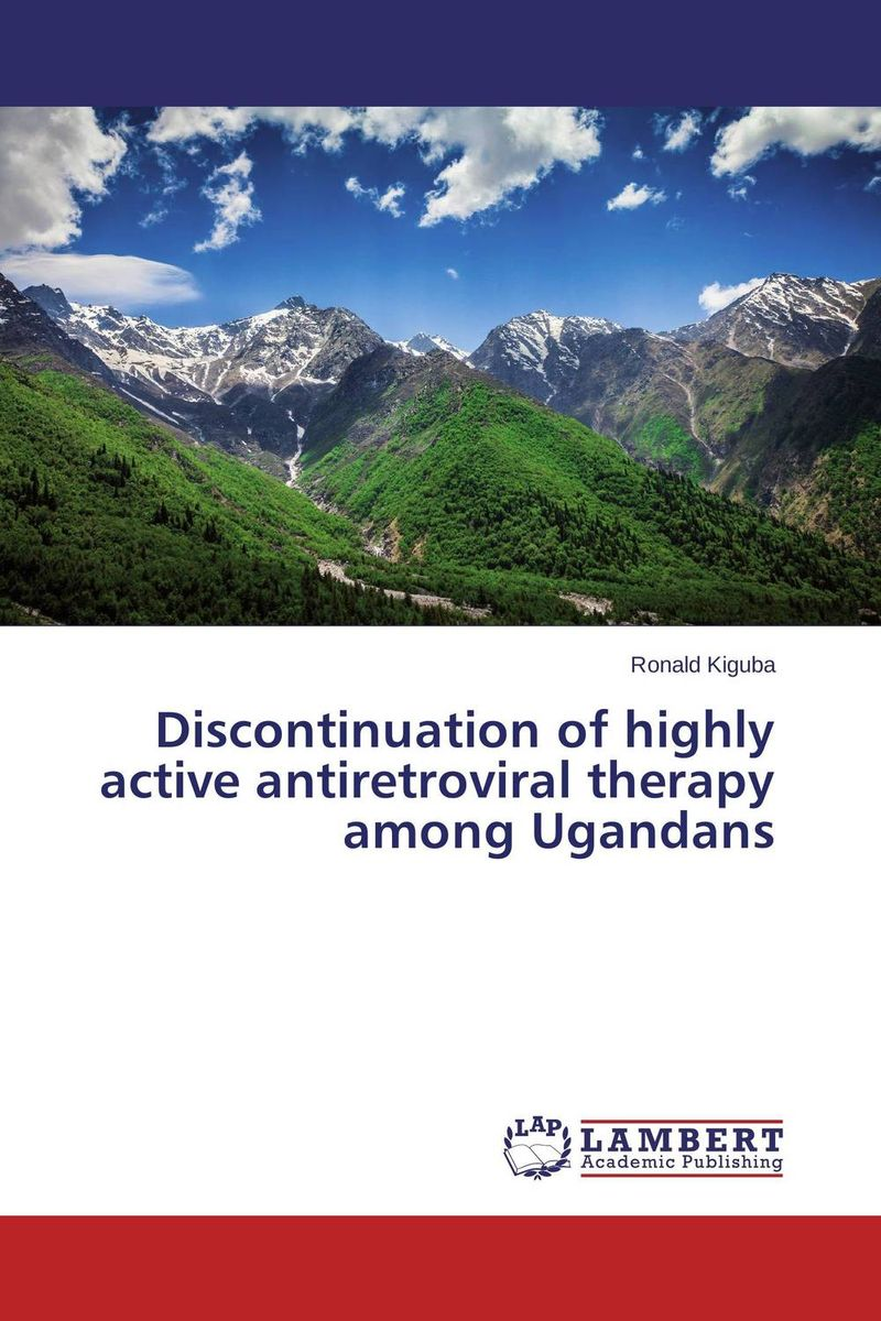 Discontinuation of highly active antiretroviral therapy among Ugandans epidemiology of hiv positive individuals