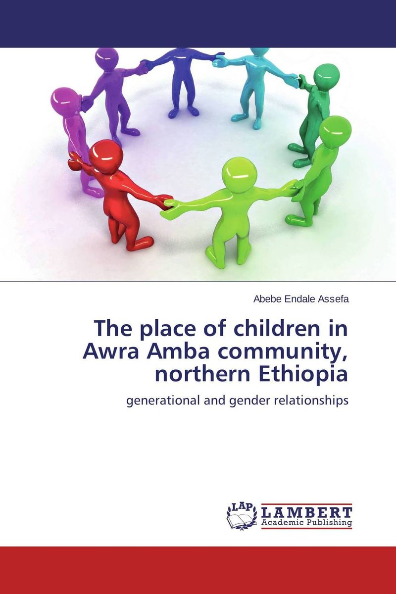 The place of children in Awra Amba community, northern Ethiopia governance and development roles of community radio in ethiopia