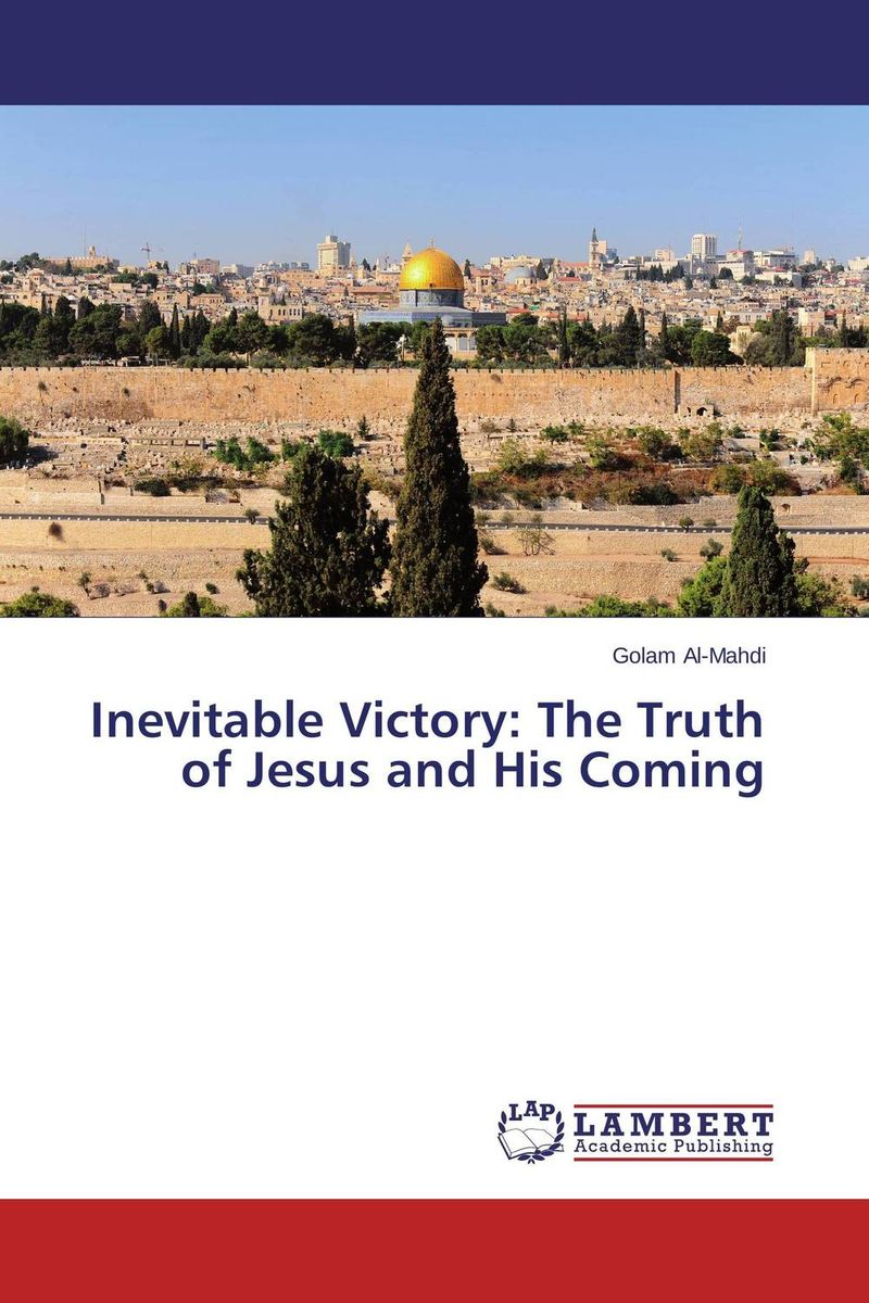 Inevitable Victory: The Truth of Jesus and His Coming william bernstein the birth of plenty how the prosperity of the modern world was created