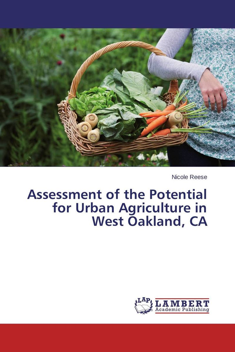 Assessment of the Potential for Urban Agriculture in West Oakland, CA pastoralism and agriculture pennar basin india