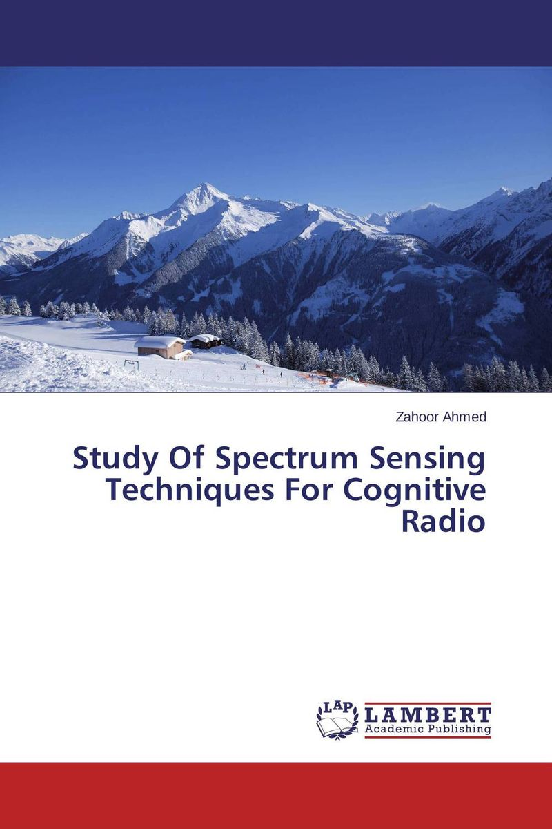 Study Of Spectrum Sensing Techniques For Cognitive Radio jai sukh paul singh cognitive radio spectrum sensing and its performance analysis
