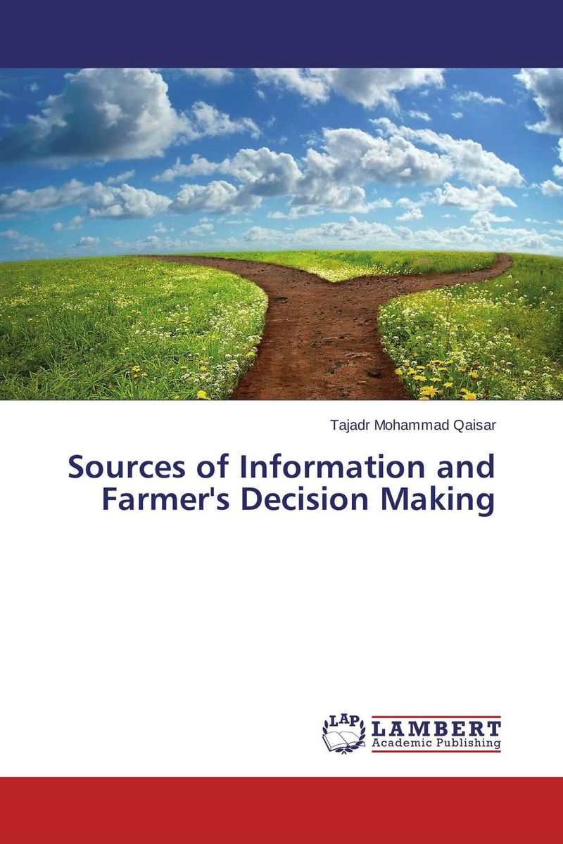 Sources of Information and Farmer's Decision Making information sources and services
