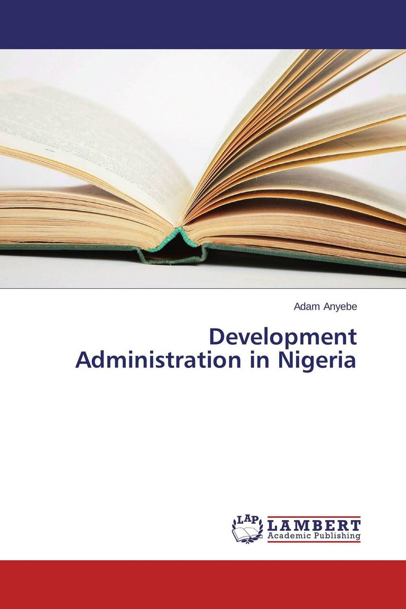 Development Administration in Nigeria administration of public health institutions