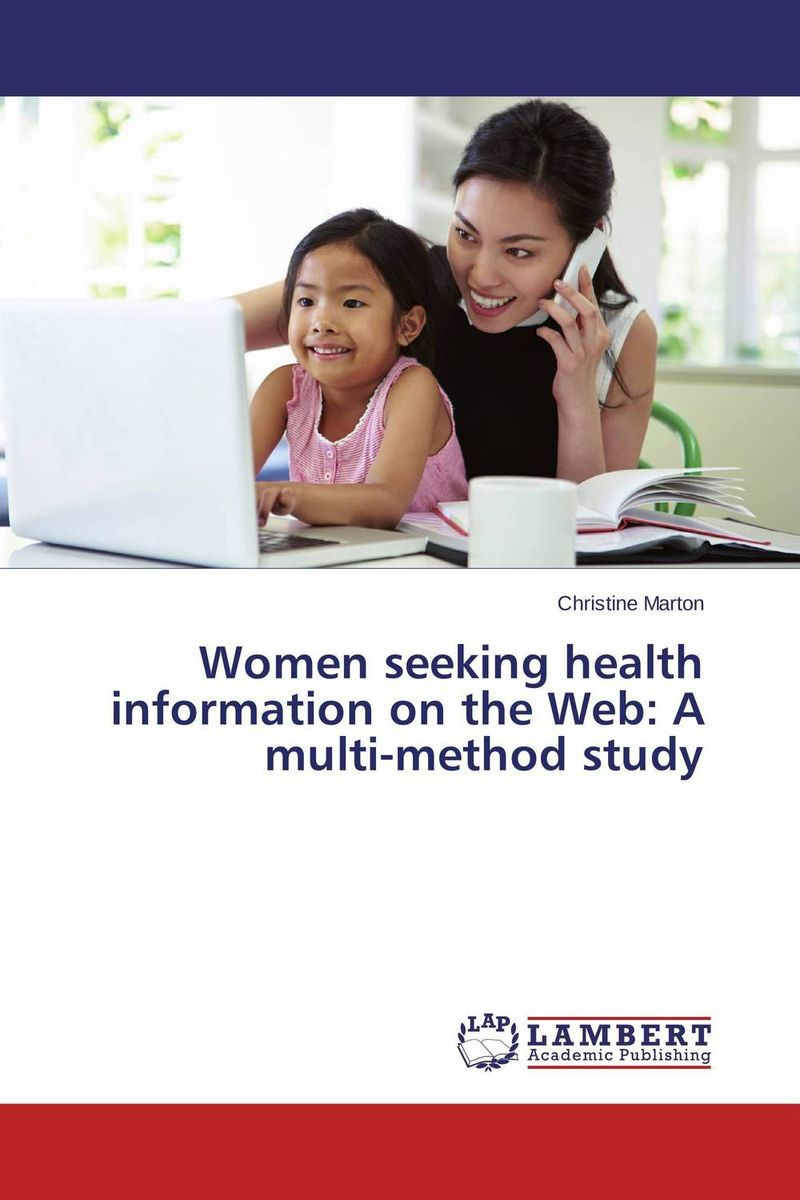 Women seeking health information on the Web: A multi-method study family caregiving in the new normal