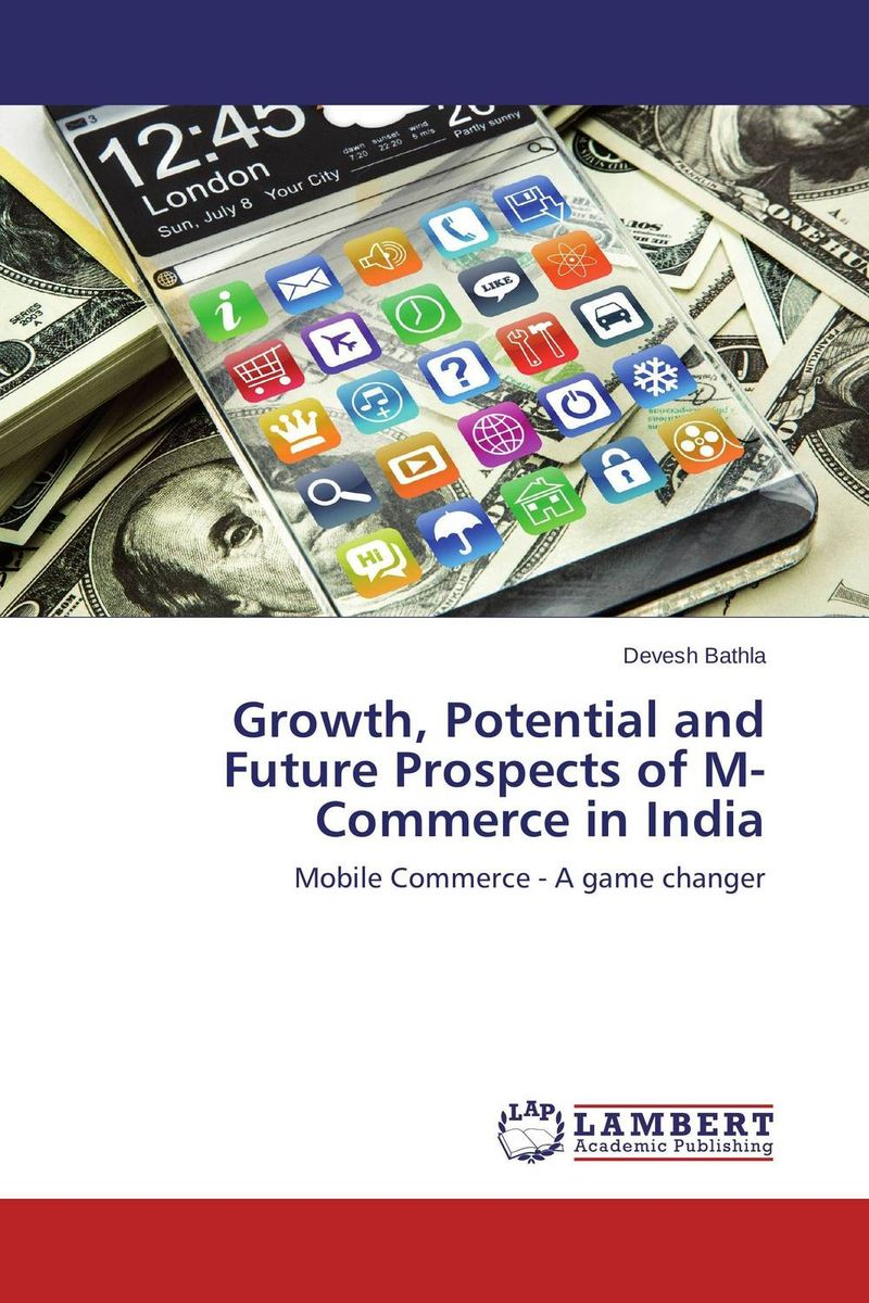 Growth, Potential and Future Prospects of M-Commerce in India