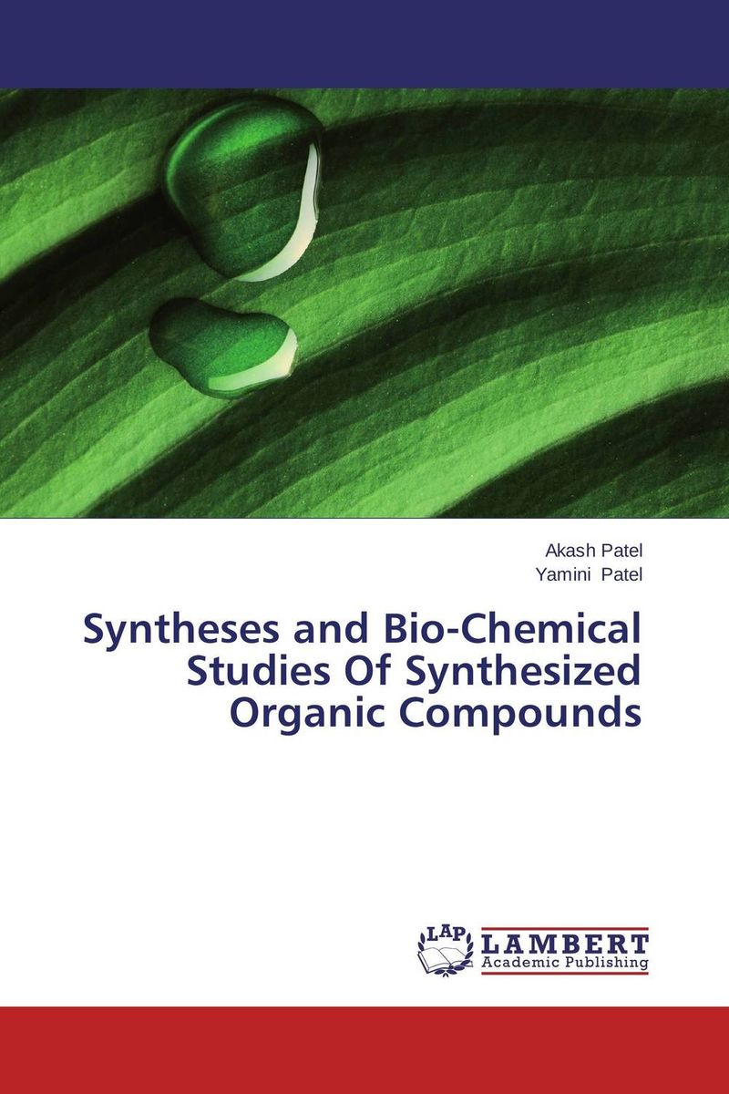 Syntheses and Bio-Chemical Studies Of Synthesized Organic Compounds spectroscopic studies on some novel complexes