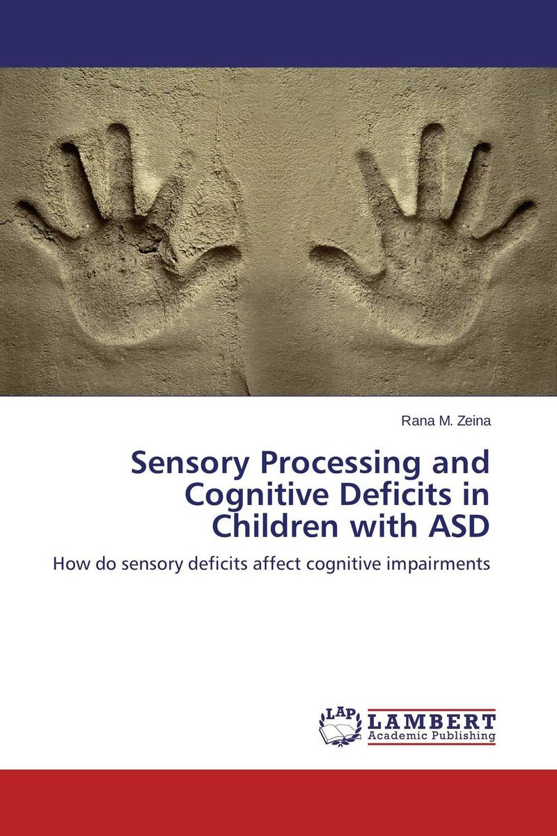 Sensory Processing and Cognitive Deficits in Children with ASD neuropsychological functions in depression with anxiety disorders
