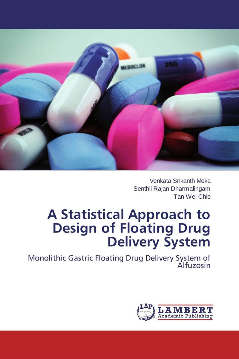 A Statistical Approach to Design of Floating Drug Delivery System drug discovery and design