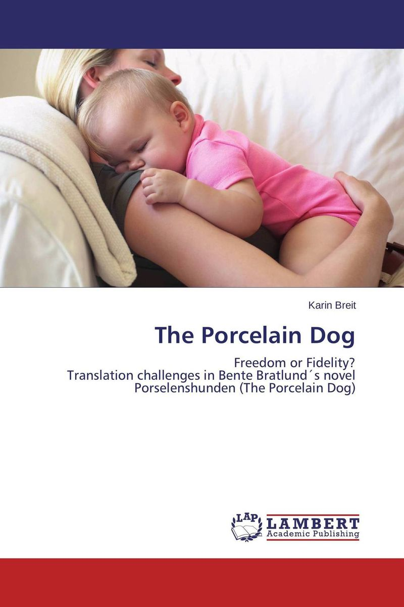 The Porcelain Dog the translation of figurative language