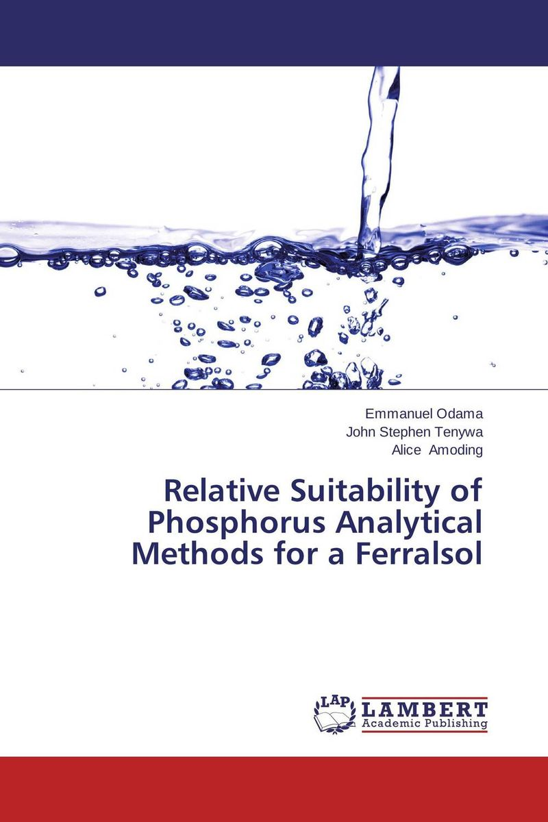 Relative Suitability of Phosphorus Analytical Methods for a Ferralsol belousov a security features of banknotes and other documents methods of authentication manual денежные билеты бланки ценных бумаг и документов