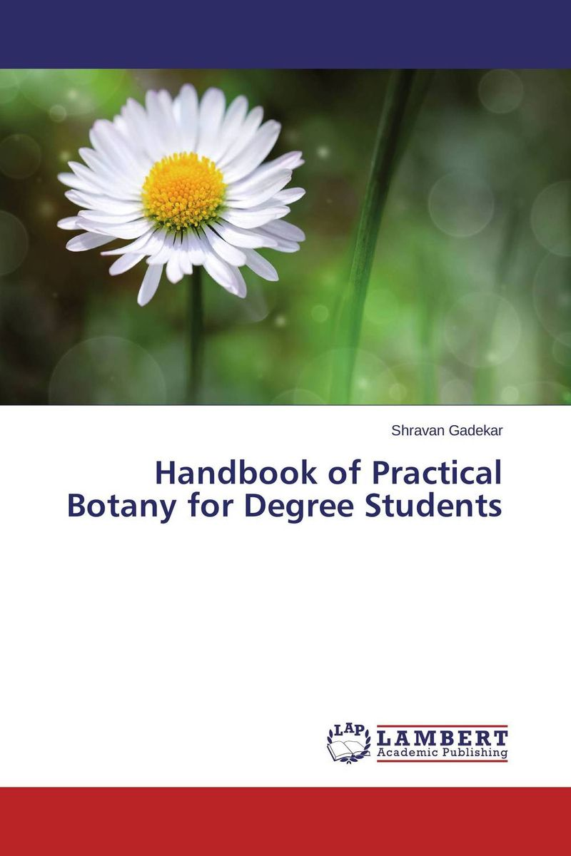 Handbook of Practical Botany for Degree Students glynn s hughes handbook of classroom english