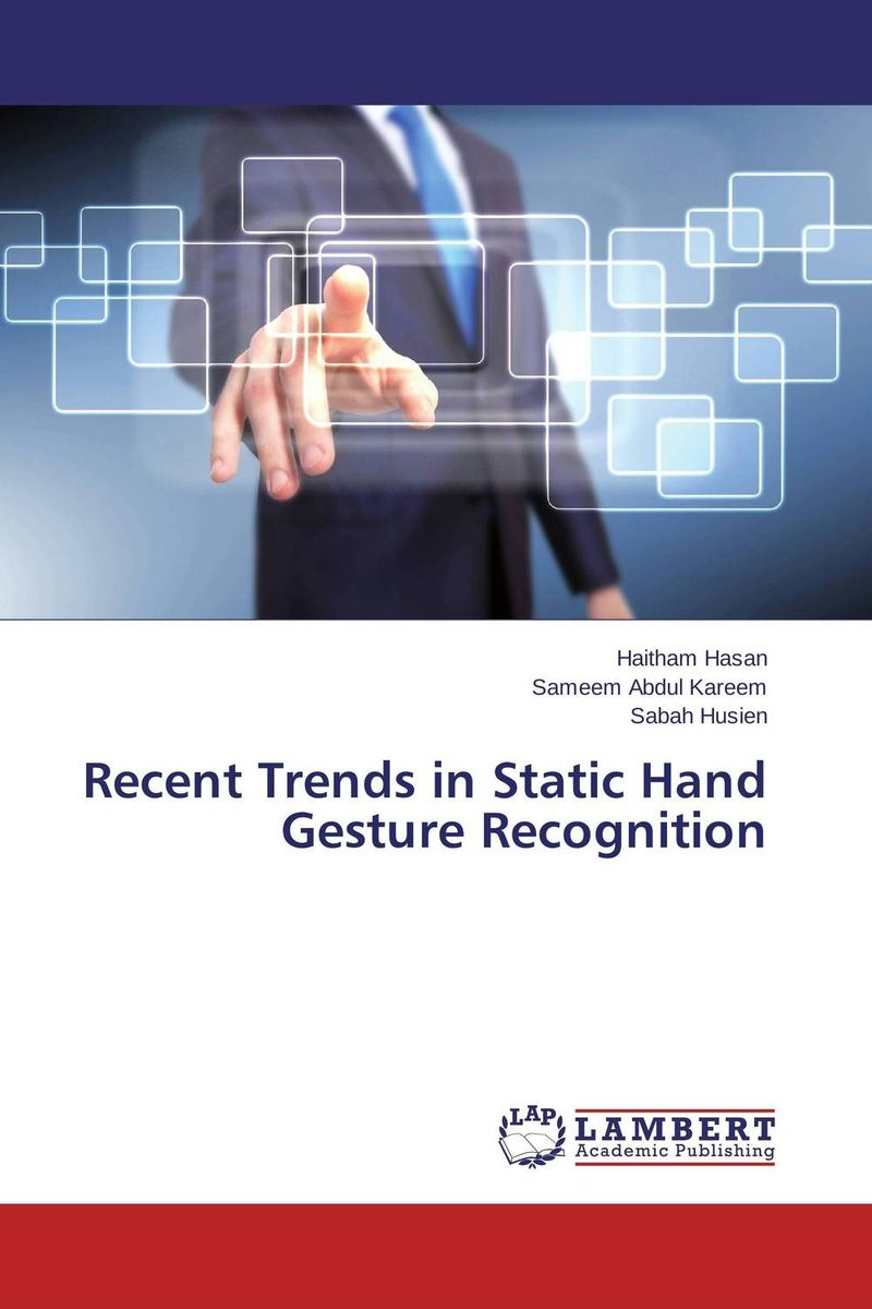Recent Trends in Static Hand Gesture Recognition human computer interaction gesture spotting and recognition