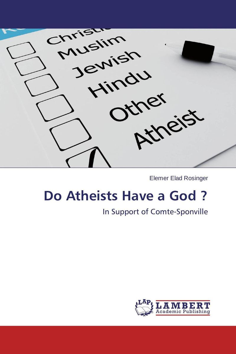 Do Atheists Have a God ? the name of god is mercy