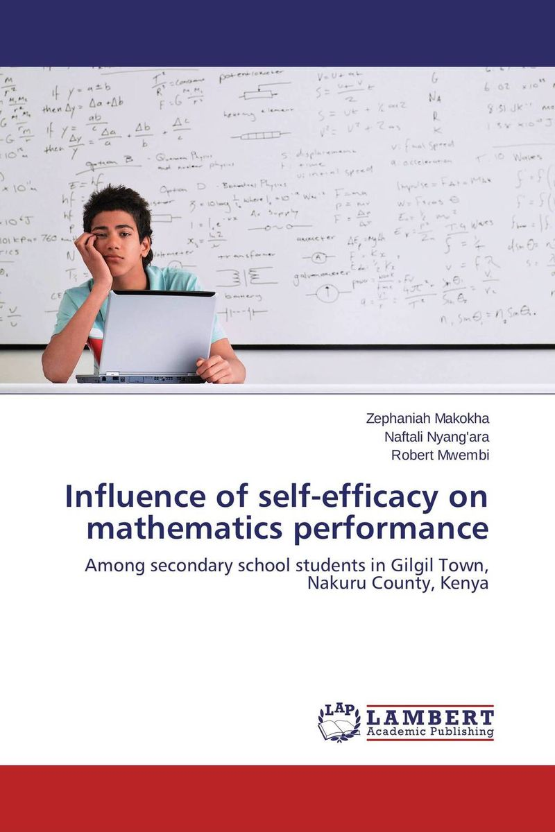 Influence of self-efficacy on mathematics performance reader self efficacy and reading instruction