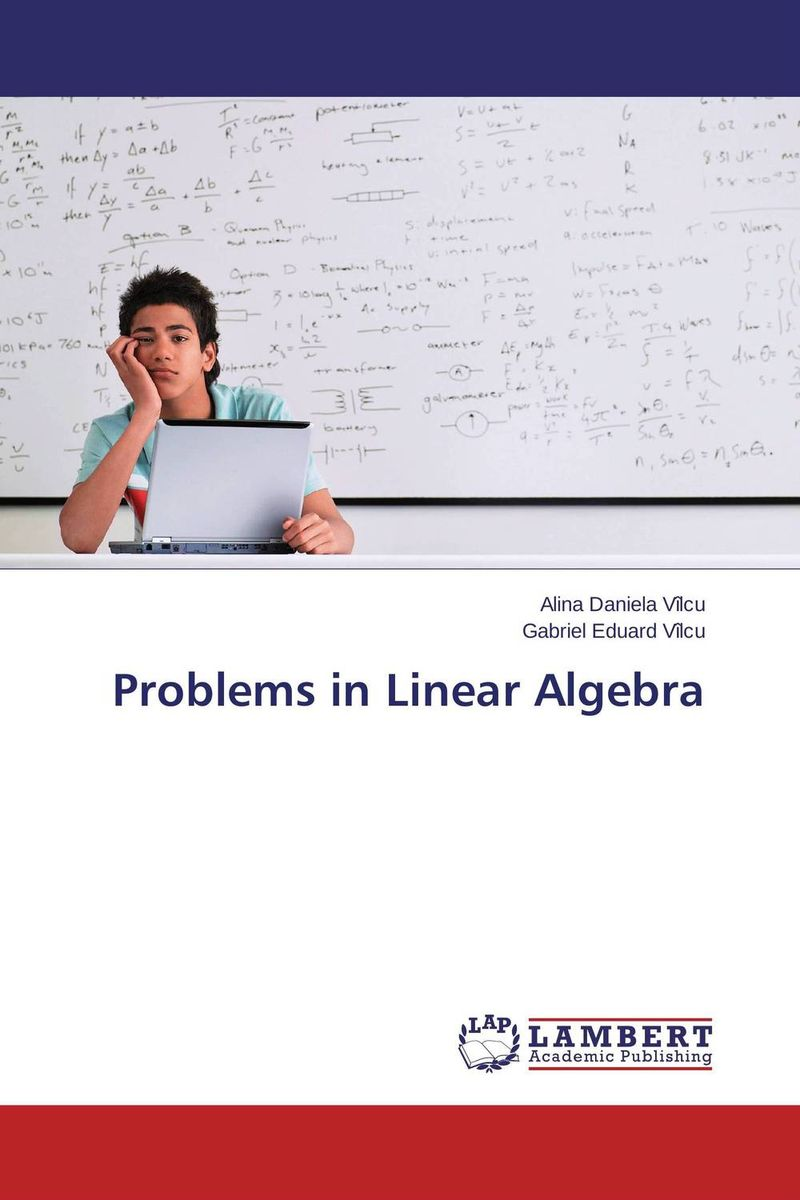 Problems in Linear Algebra supplementary notes in linear algebra