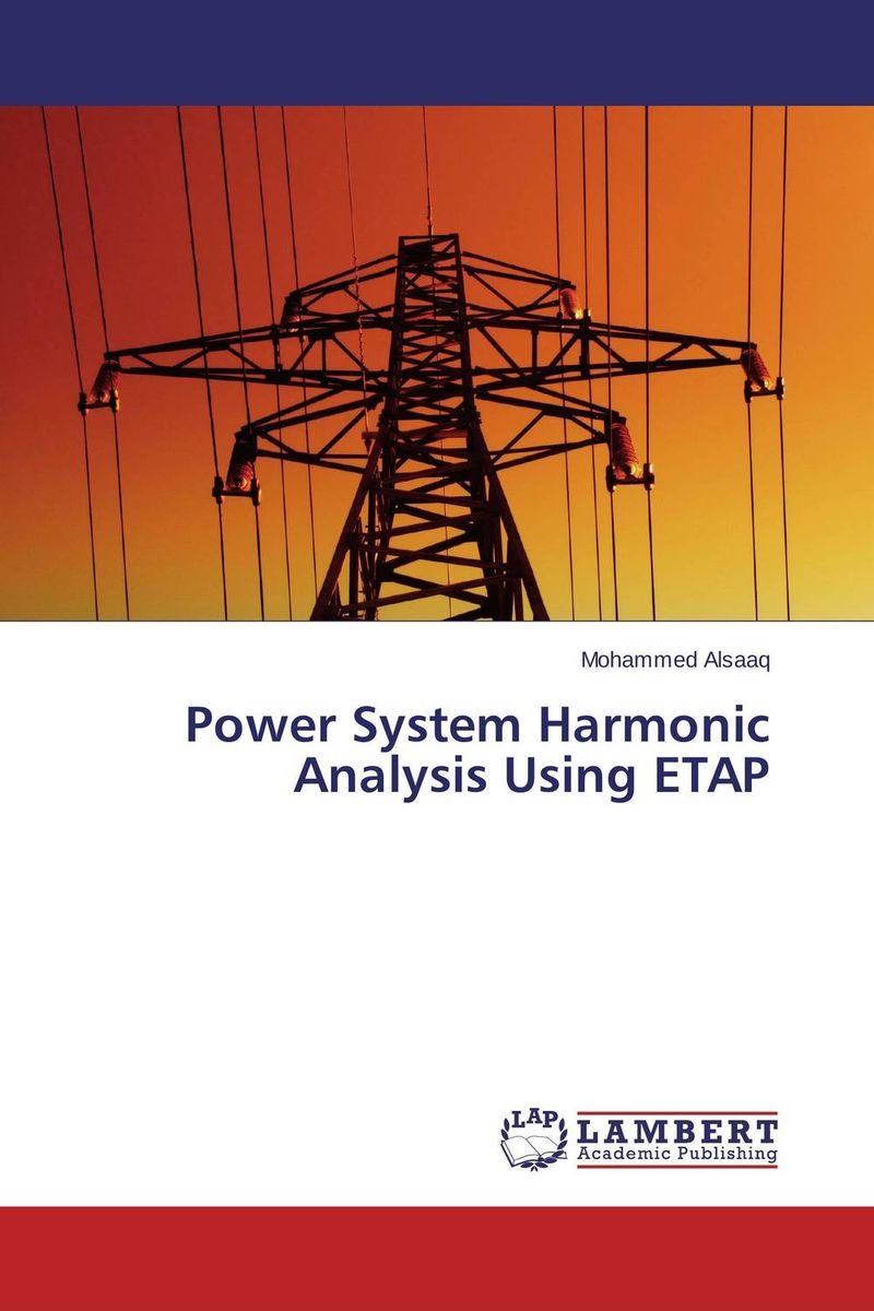 Power System Harmonic Analysis Using ETAP? avantika fadnis harmonics in power system