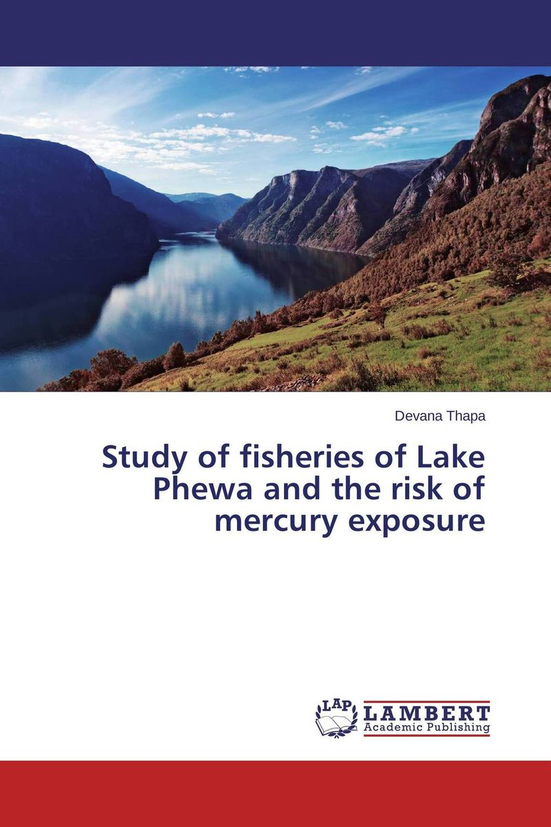 Study of fisheries of Lake Phewa and the risk of mercury exposure week at the lake