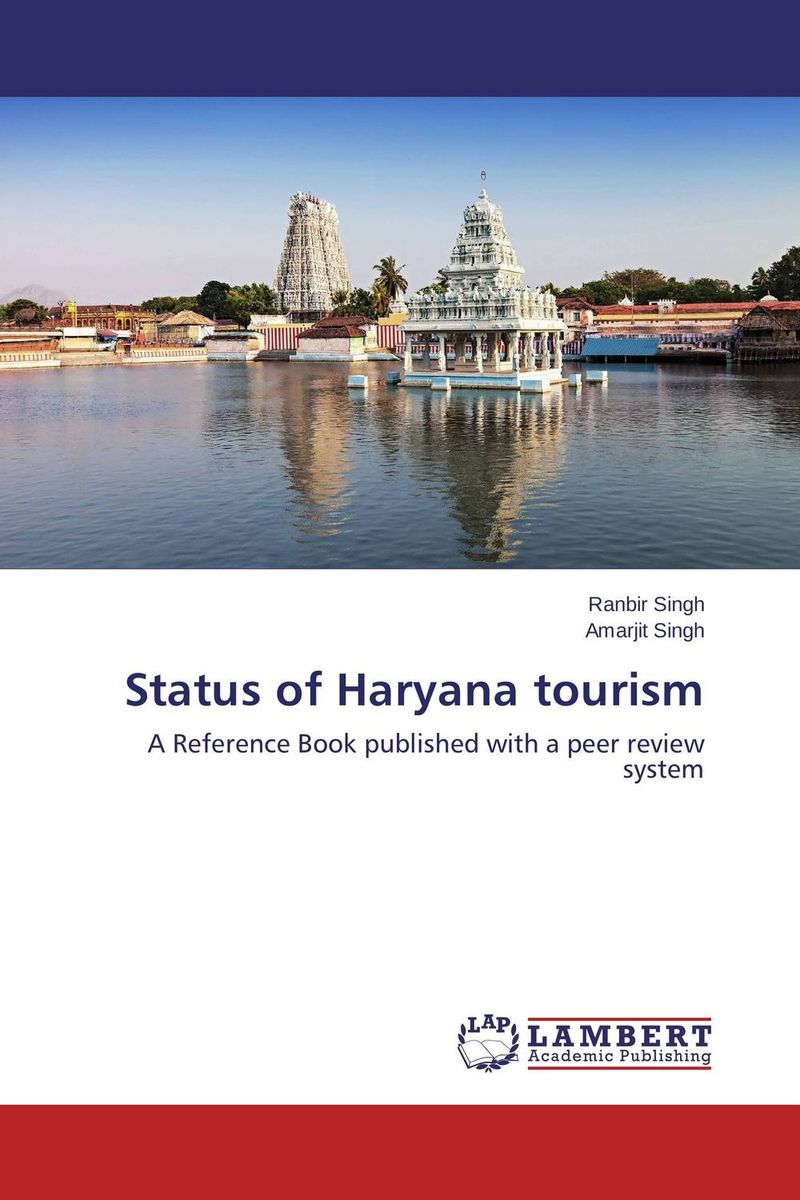 Status of Haryana tourism ranbir singh and amarjit singh status of haryana tourism