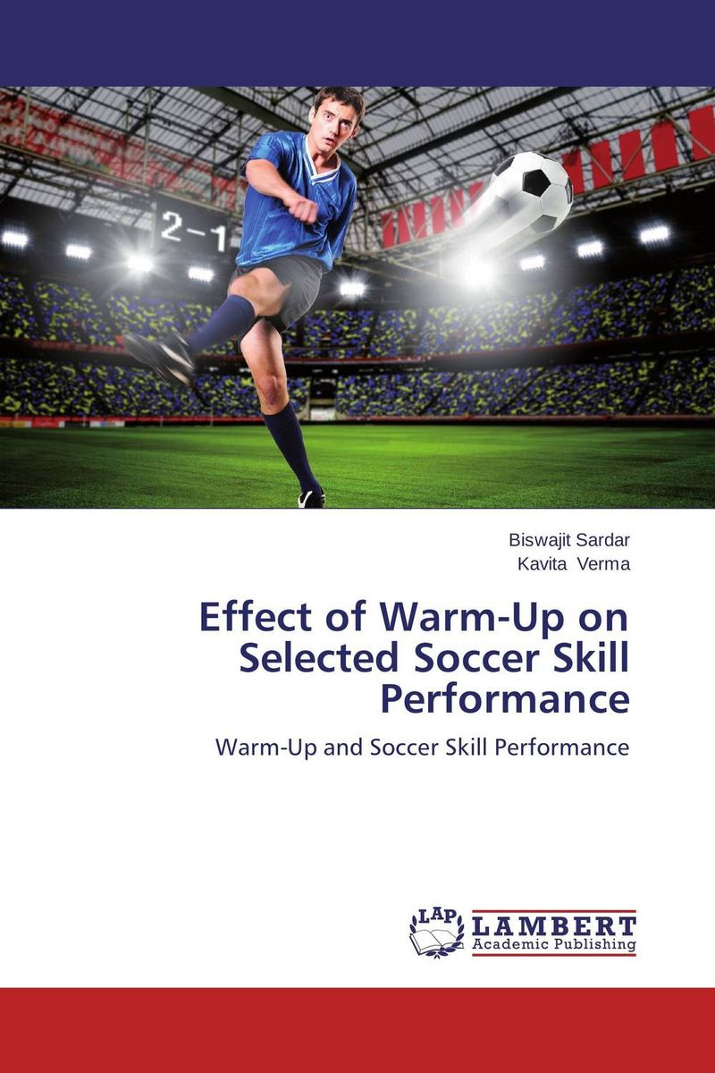 Effect of Warm-Up on Selected Soccer Skill Performance