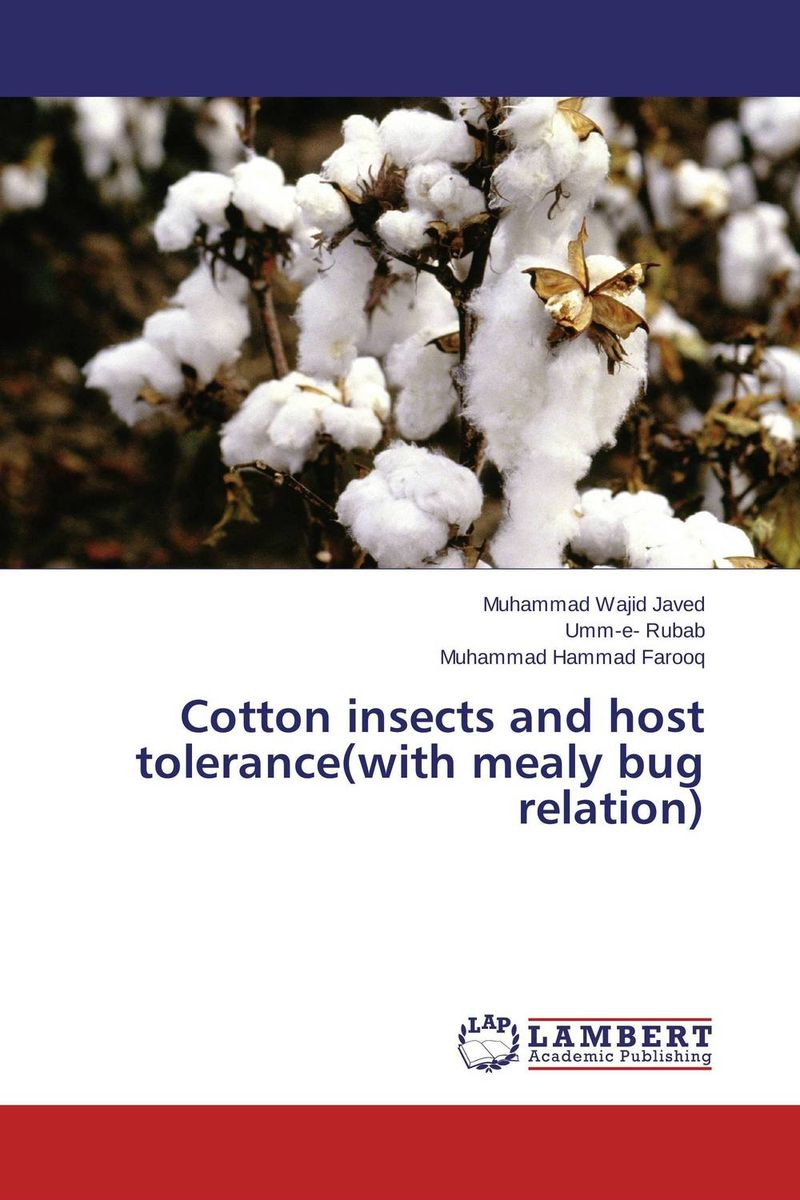 Cotton insects and host tolerance(with mealy bug relation) like bug juice on a burger