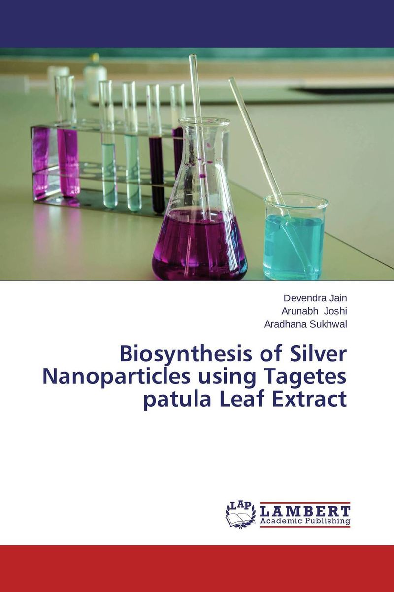 Biosynthesis of Silver Nanoparticles using Tagetes patula Leaf Extract akl awwad and nida salem green synthesis of magnetite and silver nanoparticles
