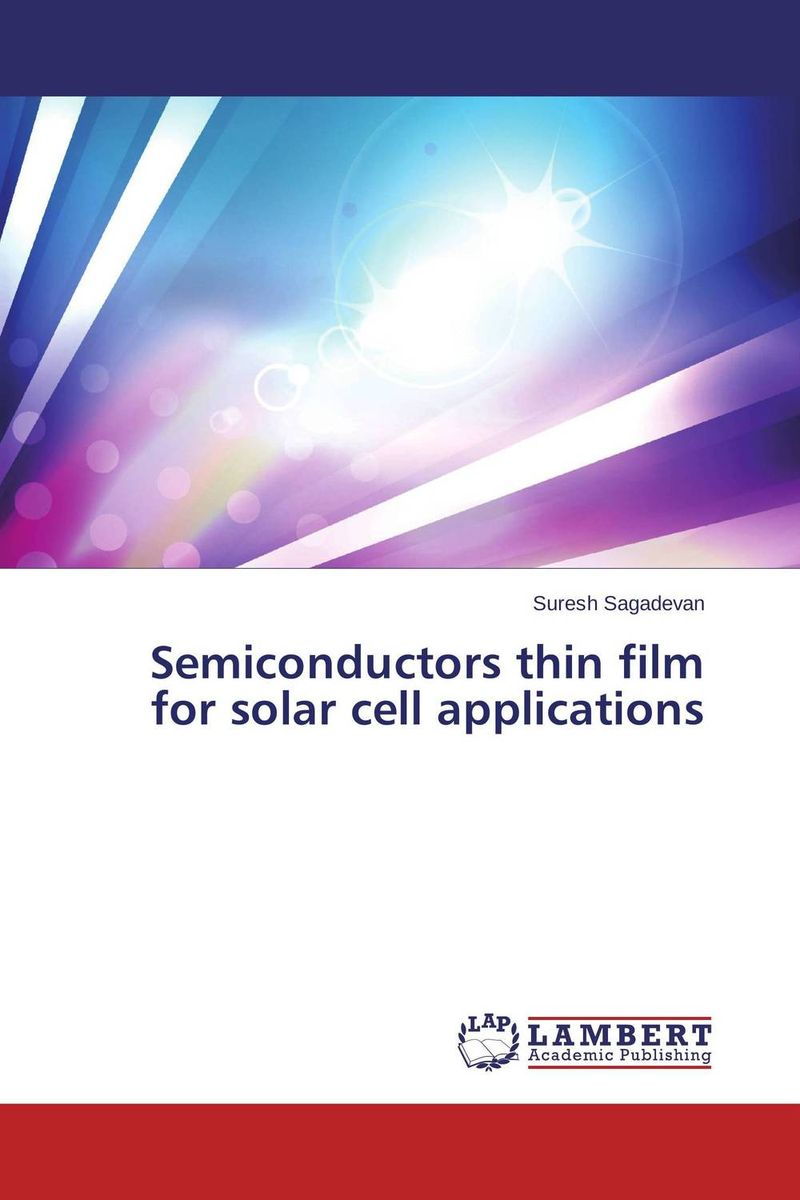 Semiconductors thin film for solar cell applications single crystal growth of semiconductors from metallic solutions