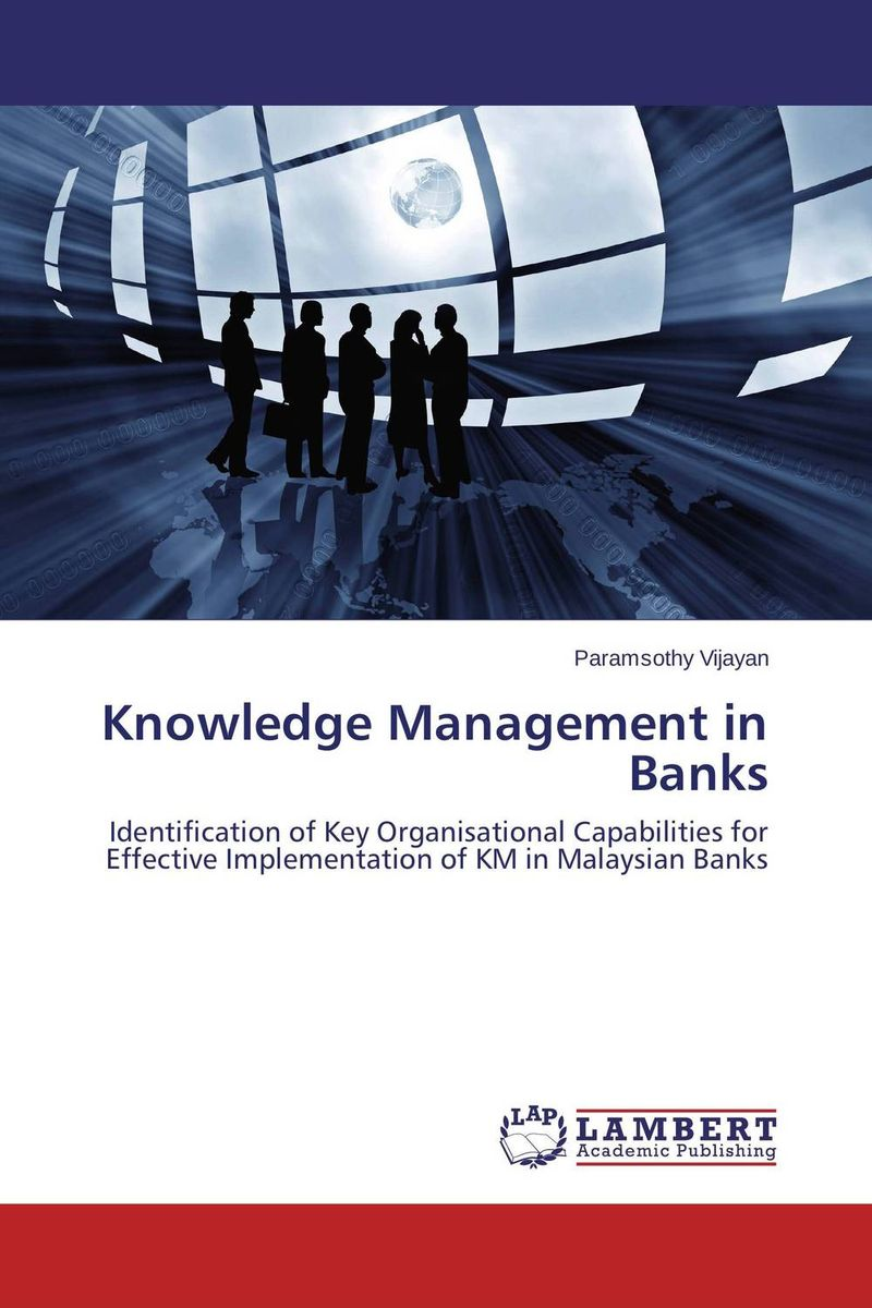 Knowledge Management in Banks introducing knowledge management metrics model