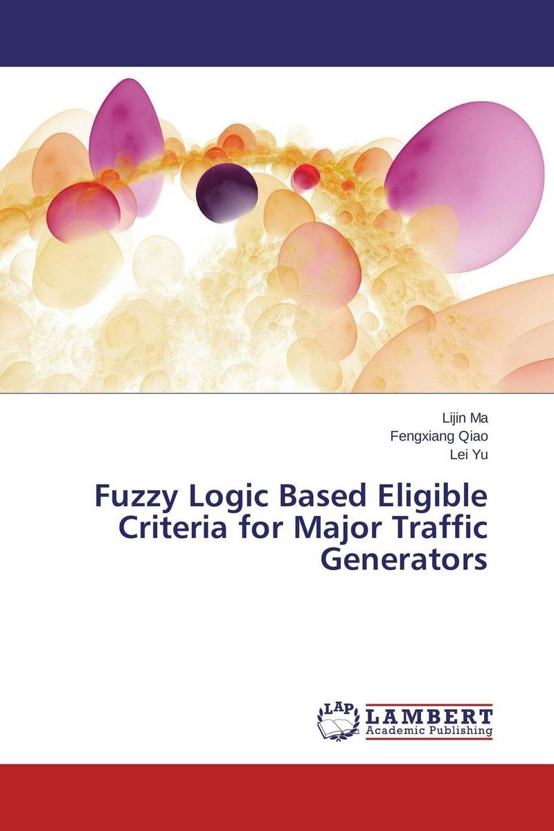 Fuzzy Logic Based Eligible Criteria for Major Traffic Generators fuzzy logic based information retrieval system