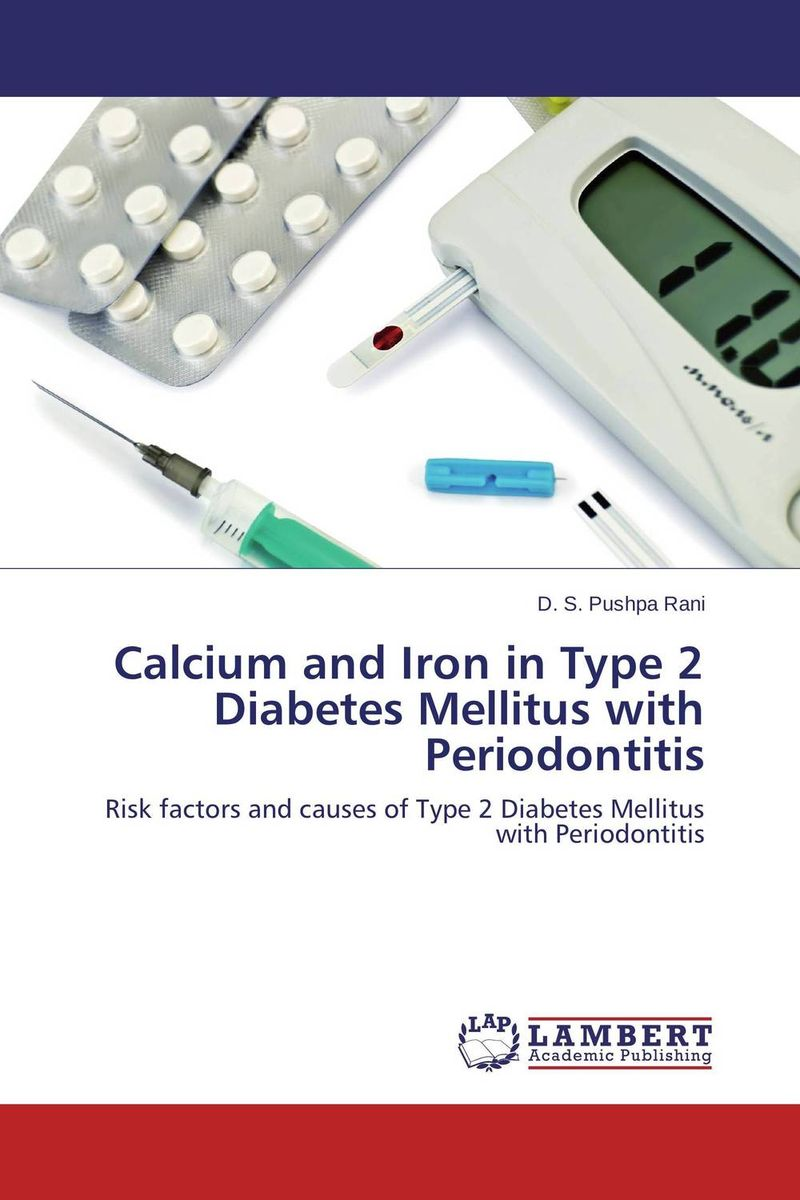 Calcium and Iron in Type 2 Diabetes Mellitus with Periodontitis periodontal therapy and type ii diabetes mellitus