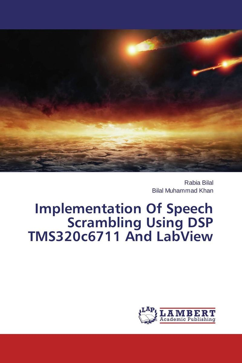Implementation Of Speech Scrambling Using DSP TMS320c6711 And LabView a subspace approach for speech signal modelling and classification