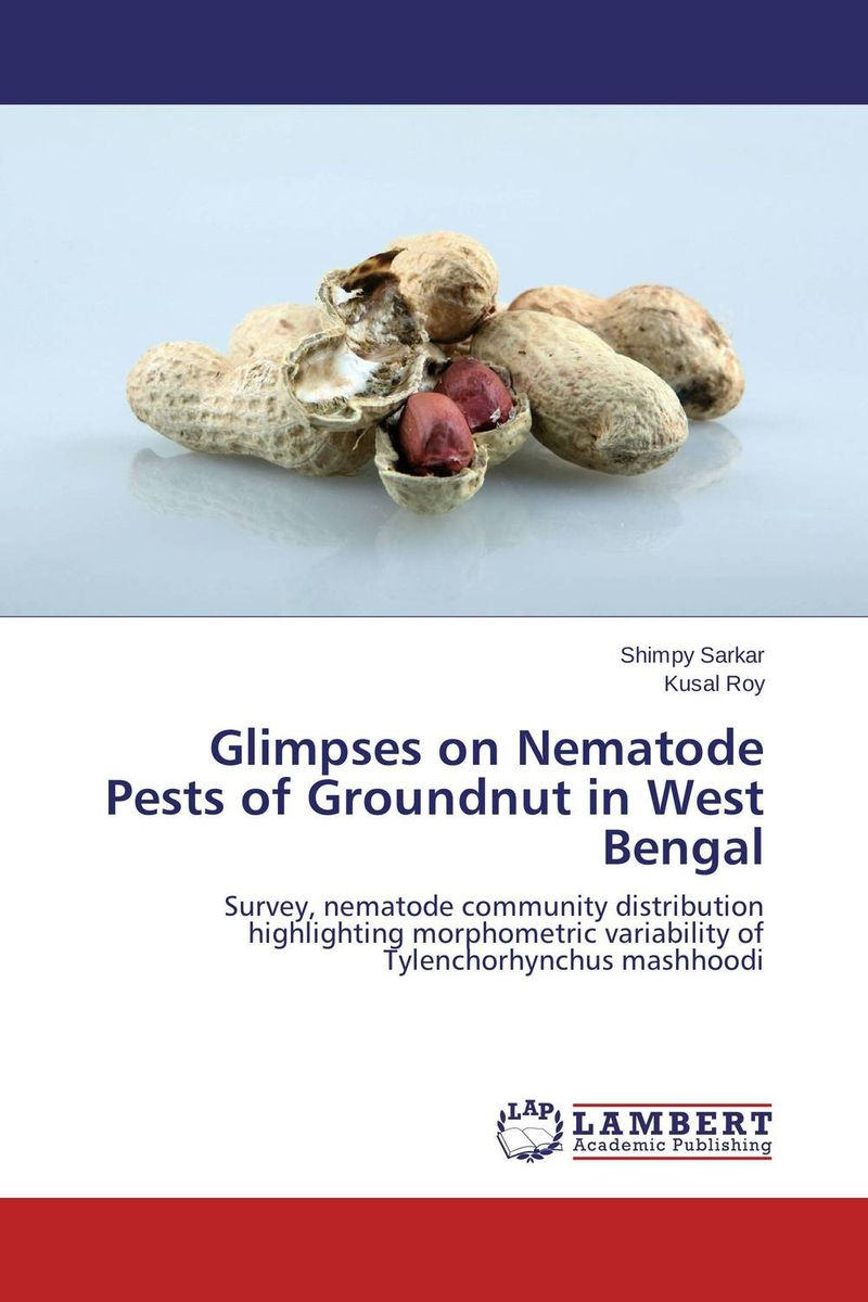Glimpses on Nematode Pests of Groundnut in West Bengal h n gour pankaj sharma and rakesh kaushal pathological aspects and management of root rot of groundnut