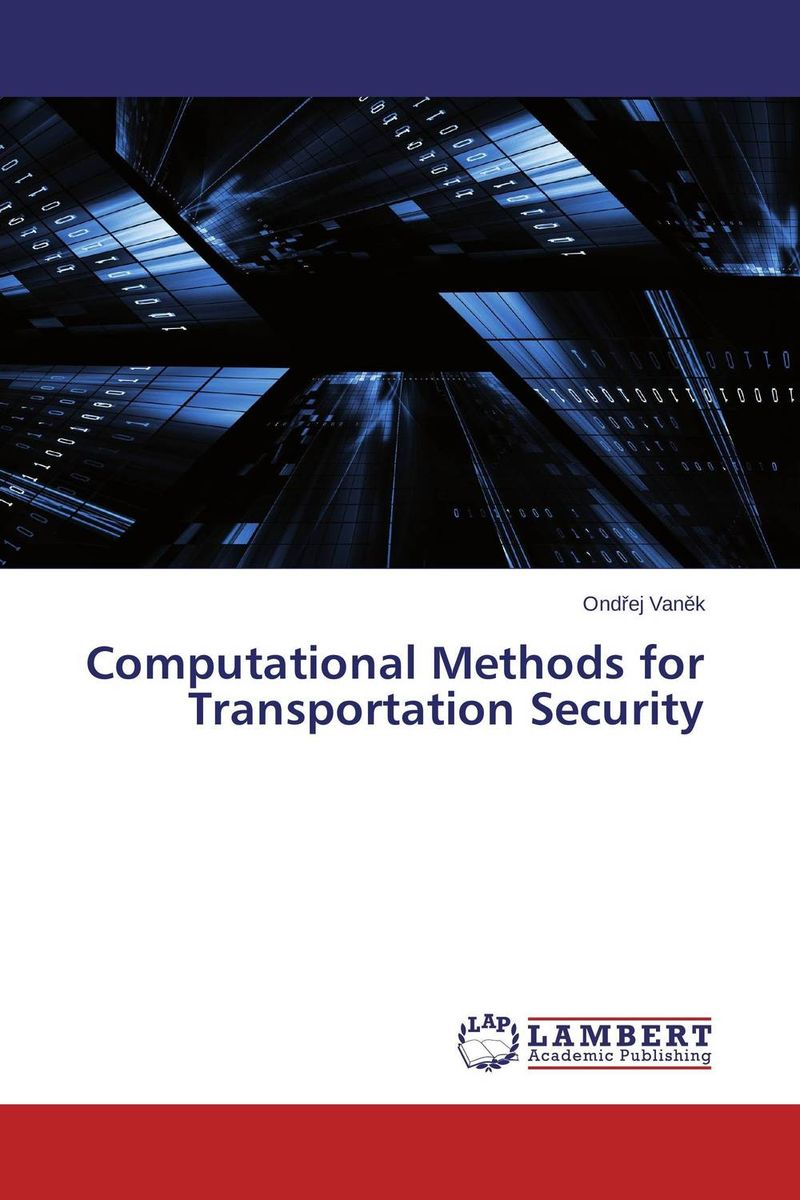 Computational Methods for Transportation Security belousov a security features of banknotes and other documents methods of authentication manual денежные билеты бланки ценных бумаг и документов