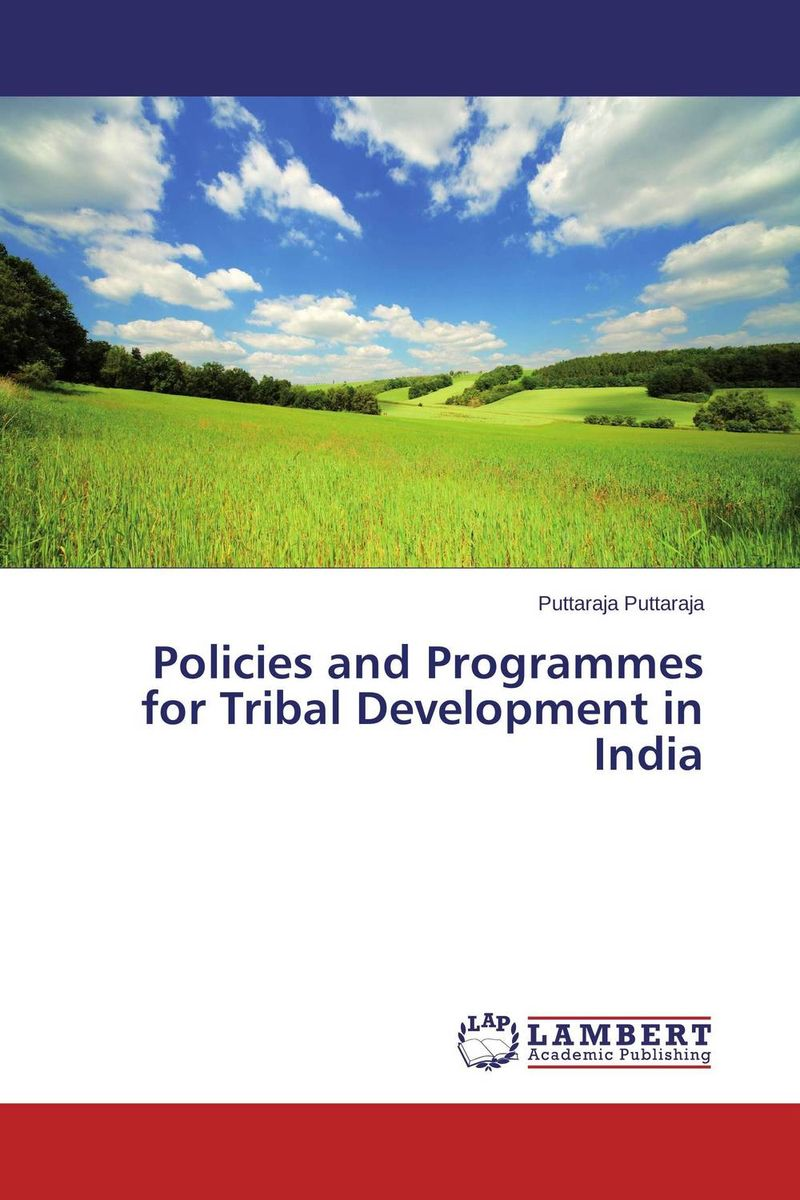 Policies and Programmes for Tribal Development in India pastoralism and agriculture pennar basin india