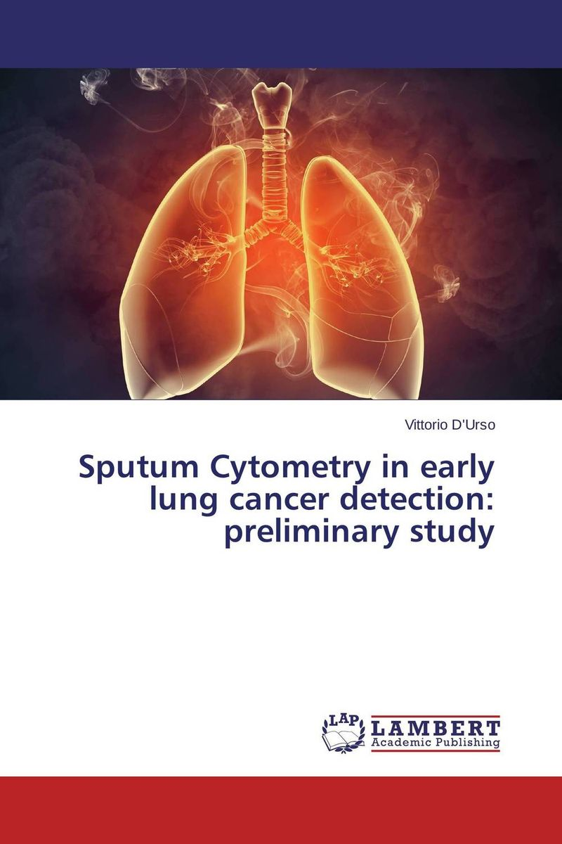 Sputum Cytometry in early lung cancer detection: preliminary study viruses cell transformation and cancer 5