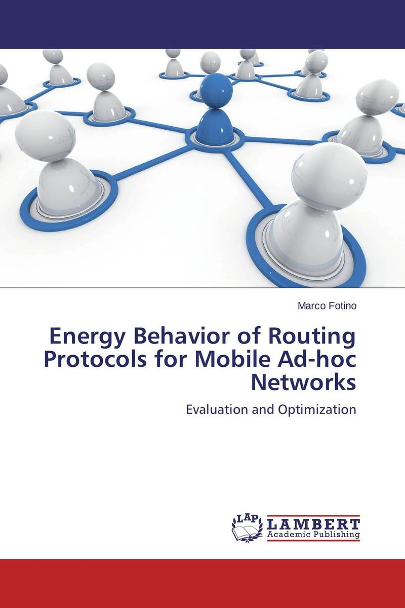 Energy Behavior of Routing Protocols for Mobile Ad-hoc Networks routing algorithms in manets
