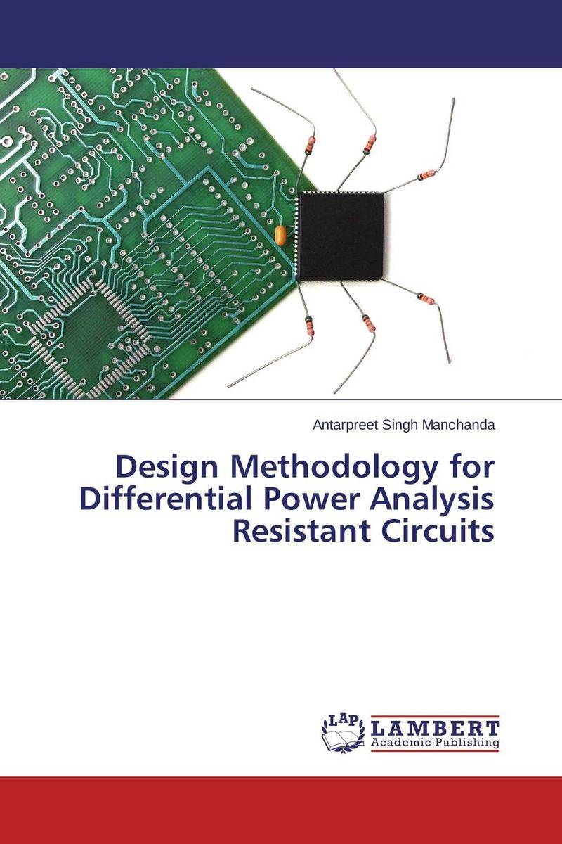 Design Methodology for Differential Power Analysis Resistant Circuits single electron devices and circuits design