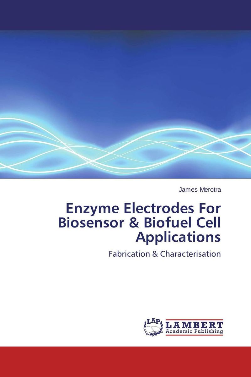 Enzyme Electrodes For Biosensor & Biofuel Cell Applications fuel cell application composite electrodes